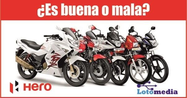 La marca Hero de motos es buena o mala