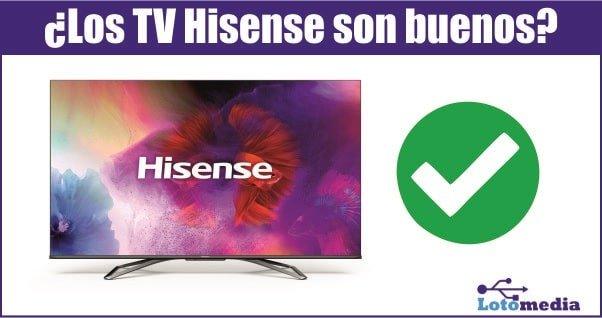 Los tv hisense son buenos