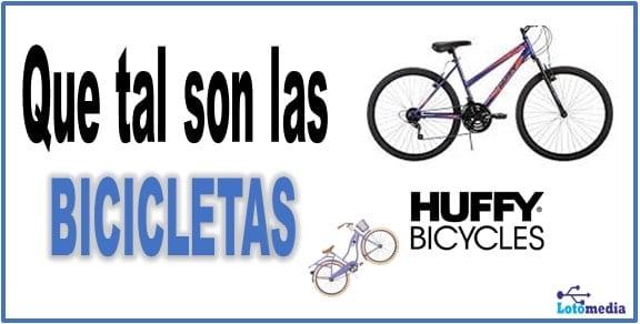 Son buenas las bicicletas huffy