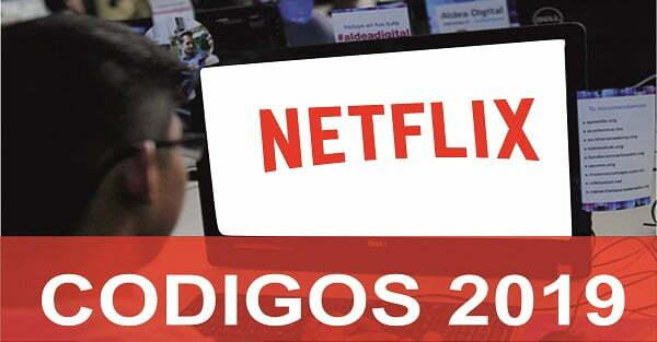 CODIGOS netflix 2019